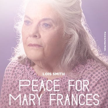 Peace for Mary Frances