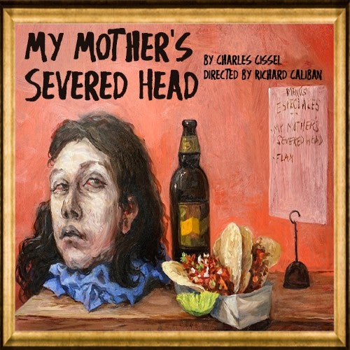 My Mother's Severed Head